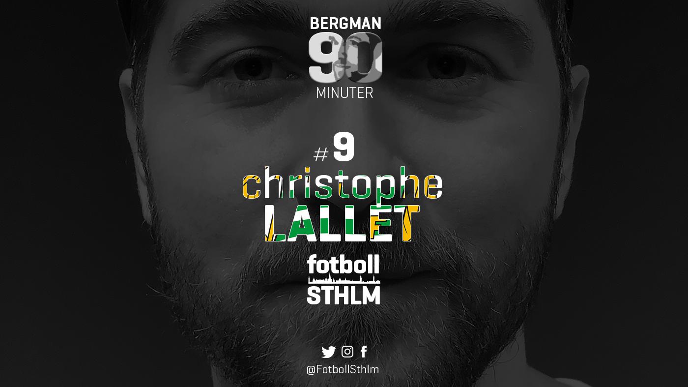 Bergman 90 Minuter #9 – Christophe Lallet