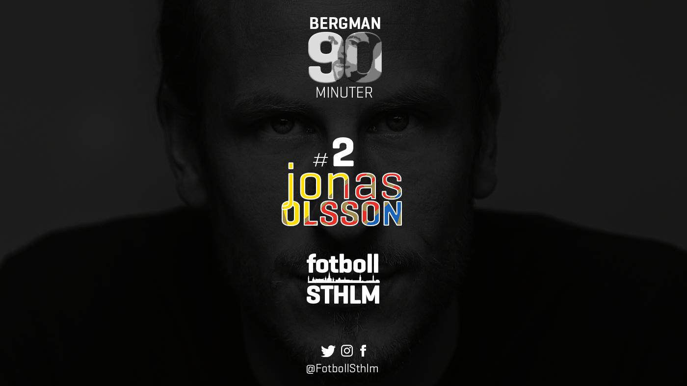 Bergman 90 Minuter #2 – Jonas Olsson