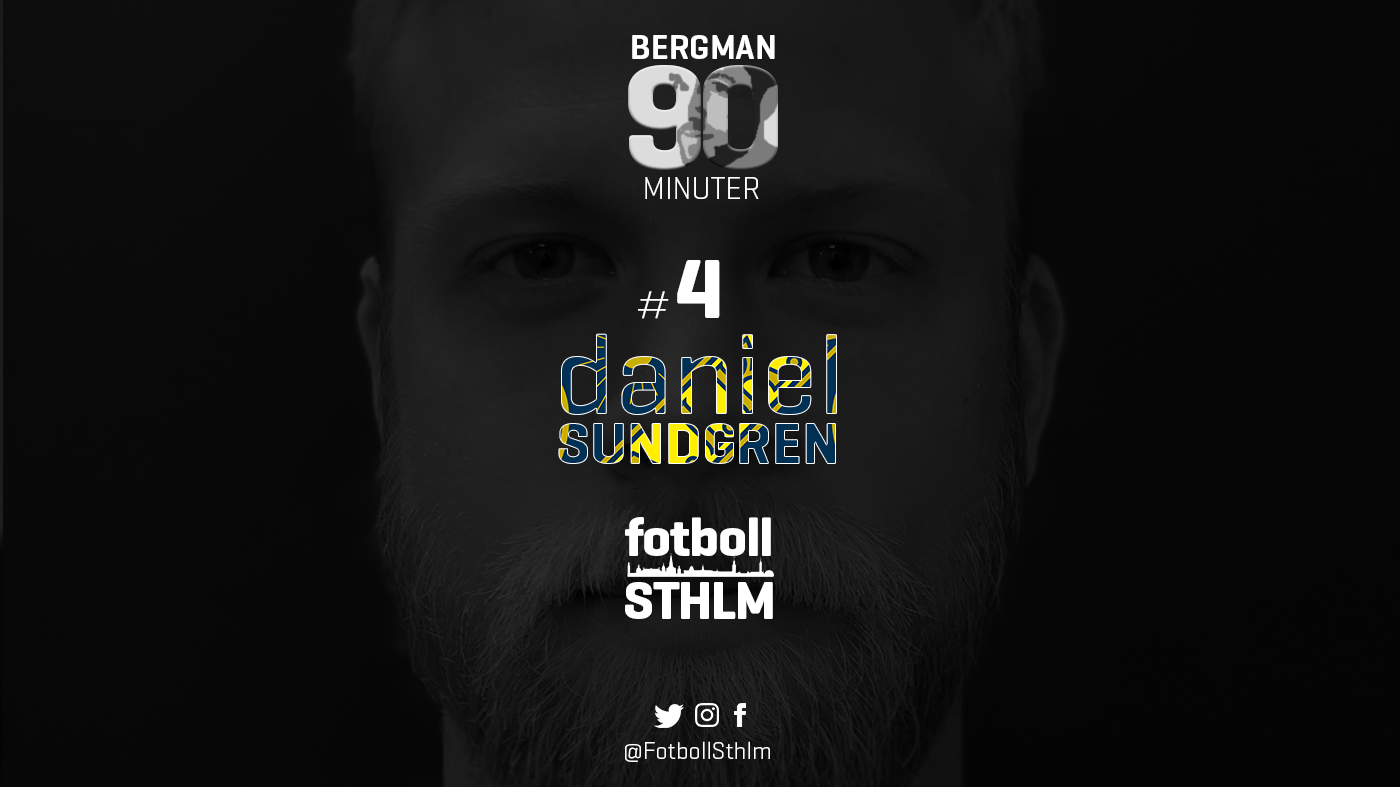 Bergman 90 Minuter #4 – Daniel Sundgren