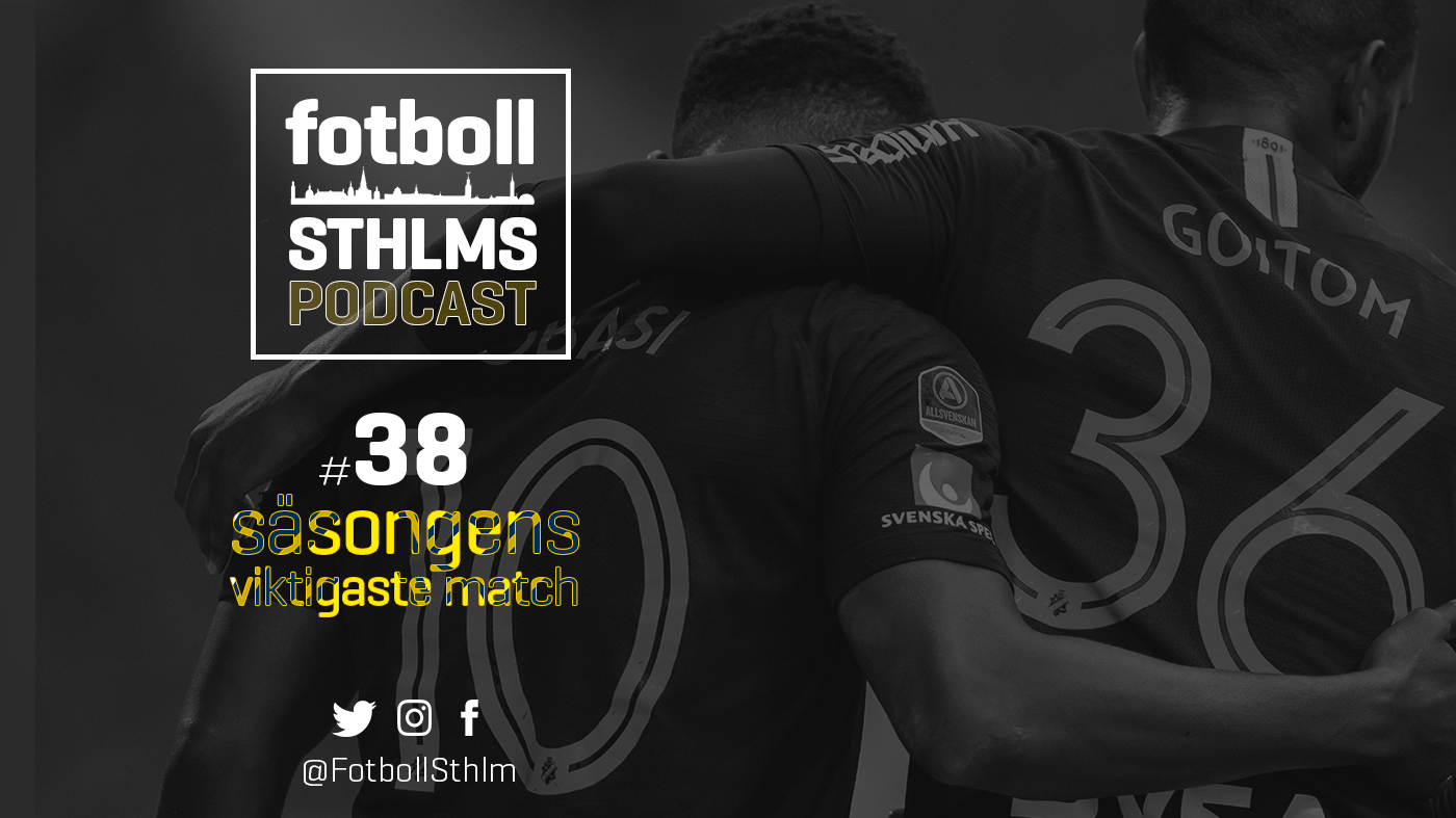 """AIK-podd med Bergman & Månsson: """"Säsongens match!"""""""