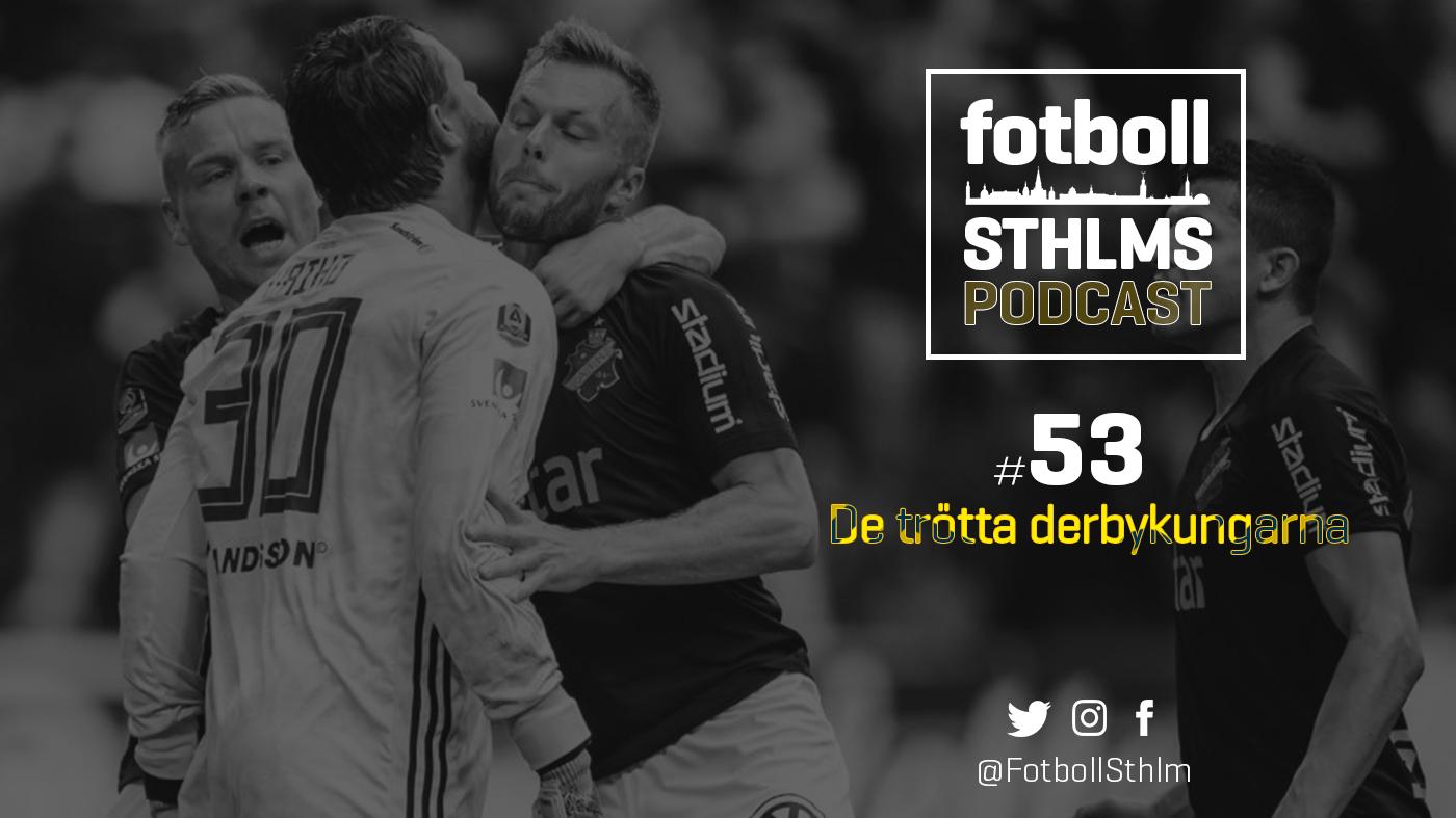AIK-podd med Bergman & Månsson: De trötta derbykungarna
