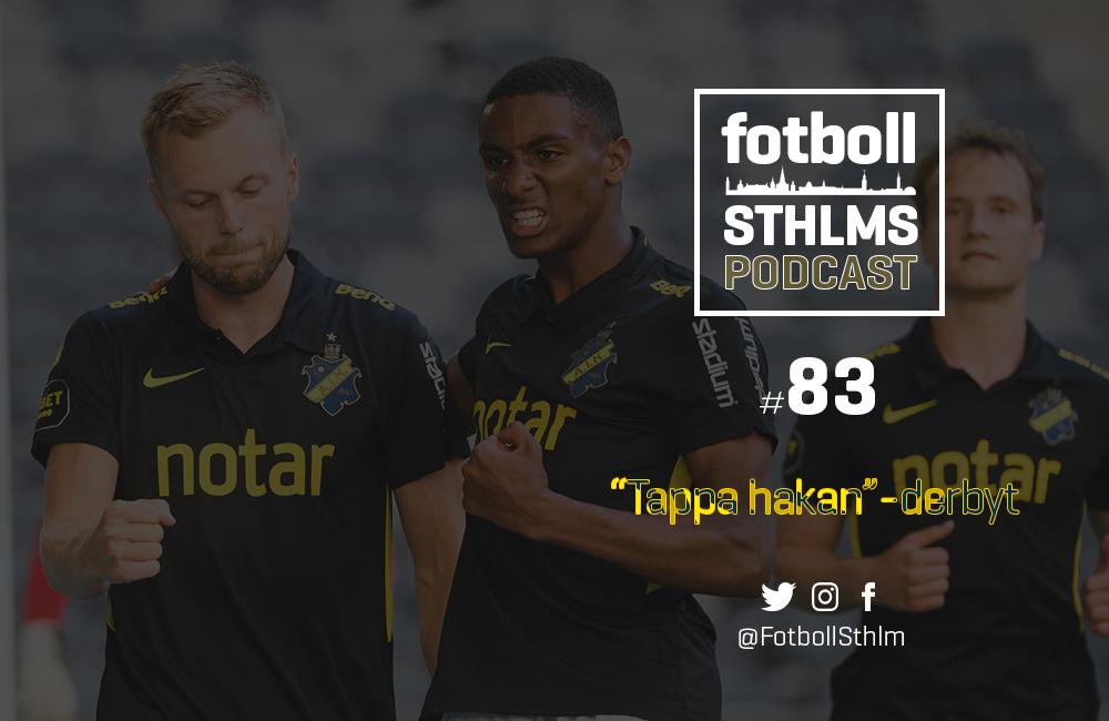 """AIK-podd med Bergman & Månsson: """"Tappa hakan""""-derbyt"""