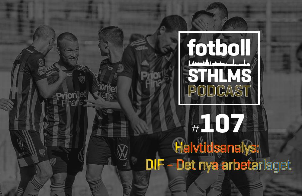 """DIF-podd med Månsson & Bergman: """"DIF – det nya arbetarlaget"""""""
