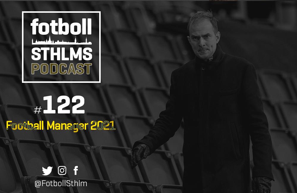 AIK-podd med Månsson och Bergman: Football Manager 2021