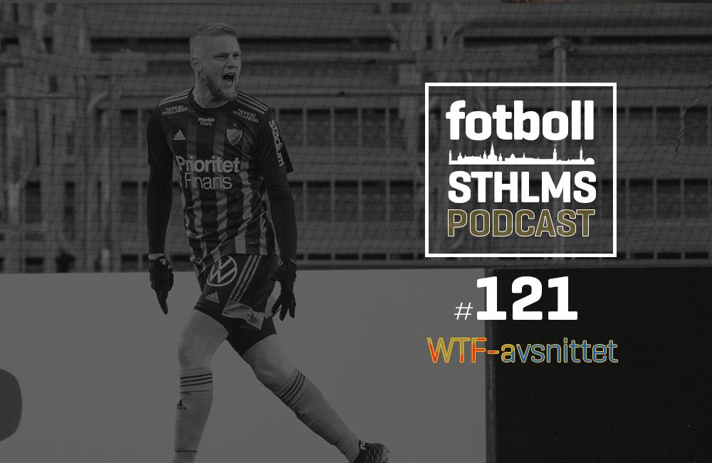 Fotboll Sthlms DIF-podd med Månsson & Bergman: WTF-avsnittet