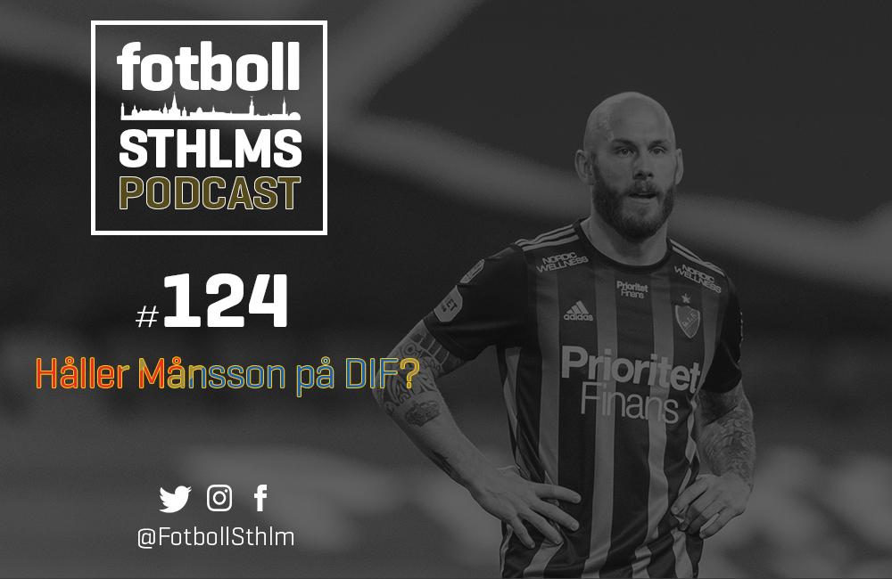 DIF-podd med Månsson & Bergman: Håller Månsson på Djurgården?